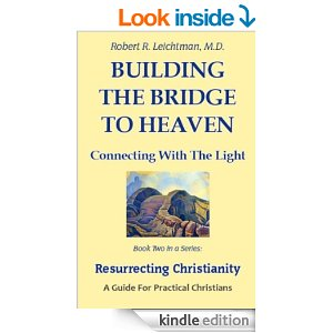 Building the Bridge to Heaven: Connecting with the Light